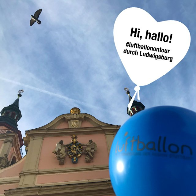 Luftballon on Tour - Ludwigsburg